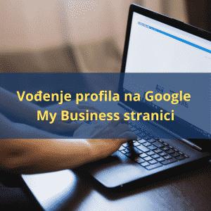 vođenje profila na google my bussiness stranici